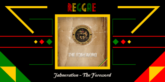 Jahneration_The_Foreword