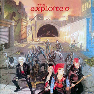 THE EXPLOITED - Troops Of Tomorrow.jpg